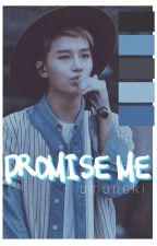 promise me ; amoneki by sassytooru_13
