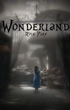 Wonderland RP by -DreamerFangirl-
