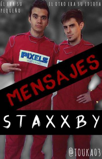 Mensajes || STAXXBY ||