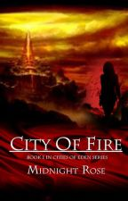 City of Fire by Rogersm97