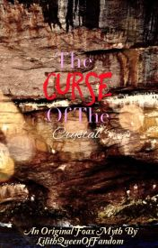 The Curse Of The Cavern by LilithQueenofFandom