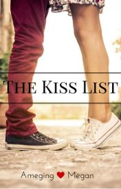 The Kiss List by Ameging