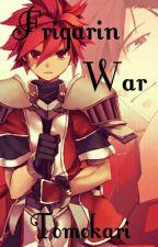 Frigarin War by TomokariKazuki