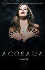 Acosada. by Liliana009
