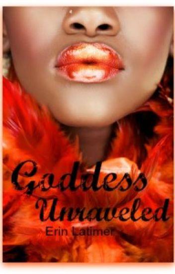 Goddess Unravelled