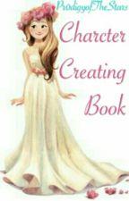 Pr0digyofTheStars Charcter Creating Book by Pr0digyOfTheStars