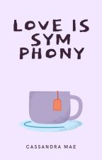 Love Is Symphony by clumatic