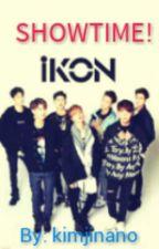 Showtime! iKON by kimjinano