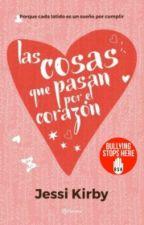 Las Cosas Que Pasan Por El Corazón by jxbybiebss