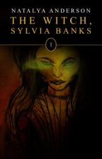 The Witch, Sylvia Banks by Natalya_Anderson
