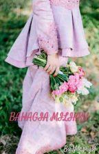 BAHAGIA MILIKKU by Nurraysh