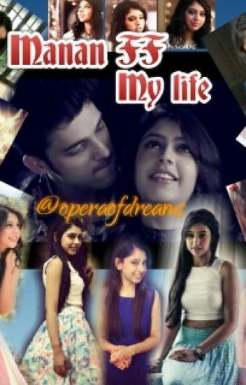 MANAN-FF  MY LIFE!!!