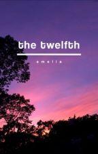 The Twelfth by -ameliaxx