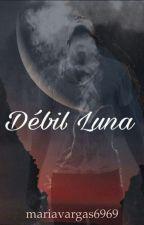 Débil Luna by MariaVargas6969