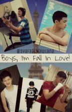 Boys, I'm Fall In Love! by Syafaathm