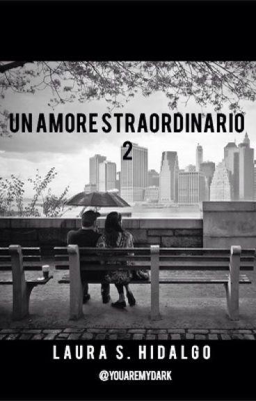 Un amore straordinario 2 (completato)