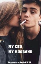 MY CEO MY HUSBAND [Hiatus] by BernadetteRedoAW21