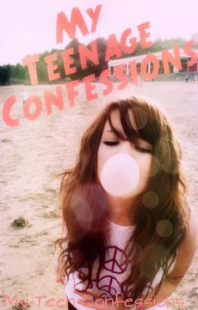 My Teen-age Confessions -- ON HOLD by MyTeenConfessions