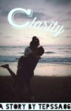 Clarity (New Version) by anayaalya