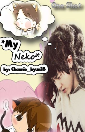 My Neko♥♂ChanBaek♂◀ BaekYeol♚