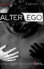 ALTER EGO (Sous contrat d'édition) by CapriceLollipop