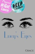 Lucy's Eyes by DivineReaderz