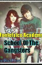 Montefalco Academy: School Of The Gangsters [ Major Editing ] by TheWhiteHamster