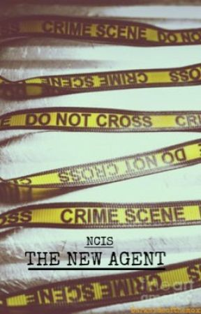 Ncis || The New Agent || by darksideofthemoxn