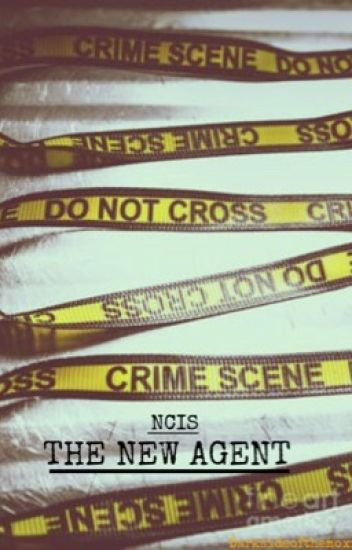 Ncis || The New Agent ||