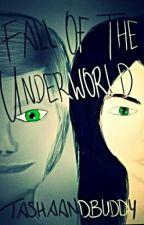Fall Of The Underworld (Book 2) by Tashaandbuddy