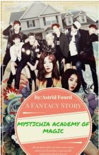 Mystichia Academy Of Magic by Empress_Celestine