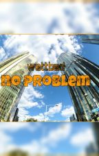 No Problems by hussein_kamil