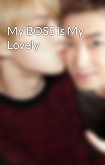 My BOSS is My Lovely