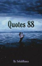QUOTES 88 by Baekhyun255