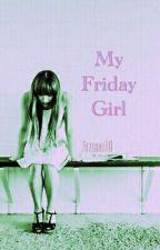 My Friday Girl • LH by FiveSOS_ID