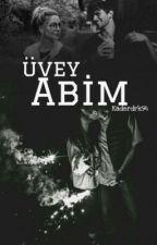 Üvey Abim by kaderdrk94