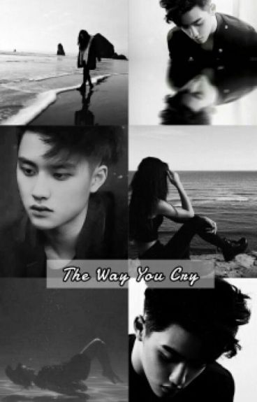 the way you cry