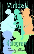 Virtual I : Hologram by WendyFlood