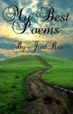 My Best Poems by JustRee