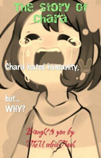 The Story Of Chara (Undertale Fanfic) - Heya - Wattpad
