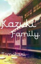 Kazuki Family by TomokariKazuki