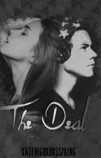 The Deal || Harry Styles *COMPLETED* #Wattys2016 by SendingLoveToYou