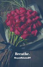 Breathe.| Book 5A| Stiles Stilinski by MARYAMMOHAMED89