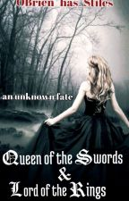 Queen of the Swords & Lord of the Rings (a LOTR fanfic) by OBrien_has_Stiles