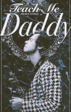 Teach Me, Daddy. |H.S| by littlehoranboyx