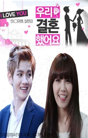 Exopink Baekji We Got Married - Episode 1:The meeting (part 1) - Wattpad