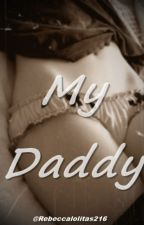 My Daddy H.S P.T BR by Rebeccalolitas216