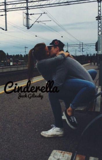 Cinderella// jack gilinsky