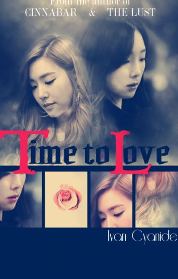 TIME TO LOVE - | IvanCyanide |