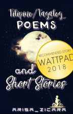 Filipino/Tagalog Poems and Short Stories || #WattysCompetition2017 by Arisa_Zicara